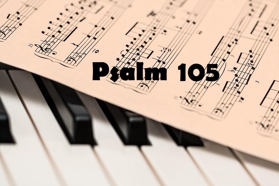 teksty spalmów Psalm 105 - Cudowna historia Izraela