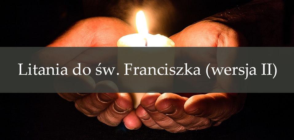 Litania do św. Franciszka (wersja II)