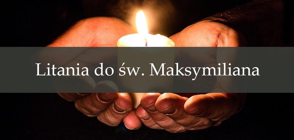 Litania do św. Maksymiliana