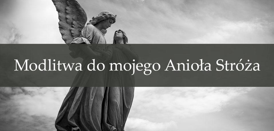 Modlitwa do mojego Anioła Stróża