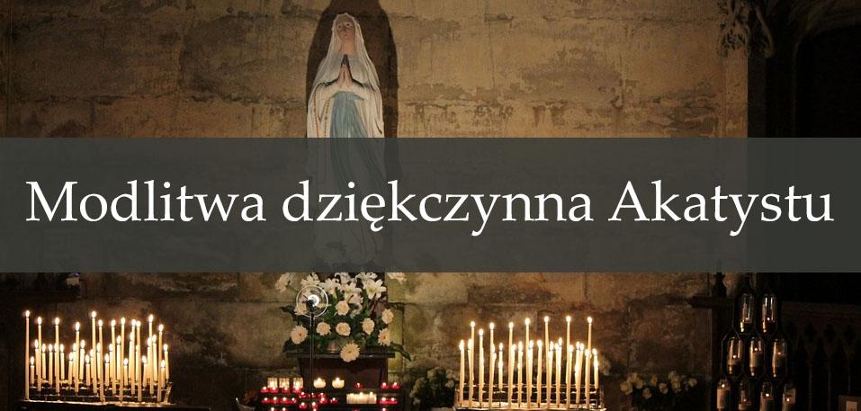 Modlitwa dziękczynna Akatystu