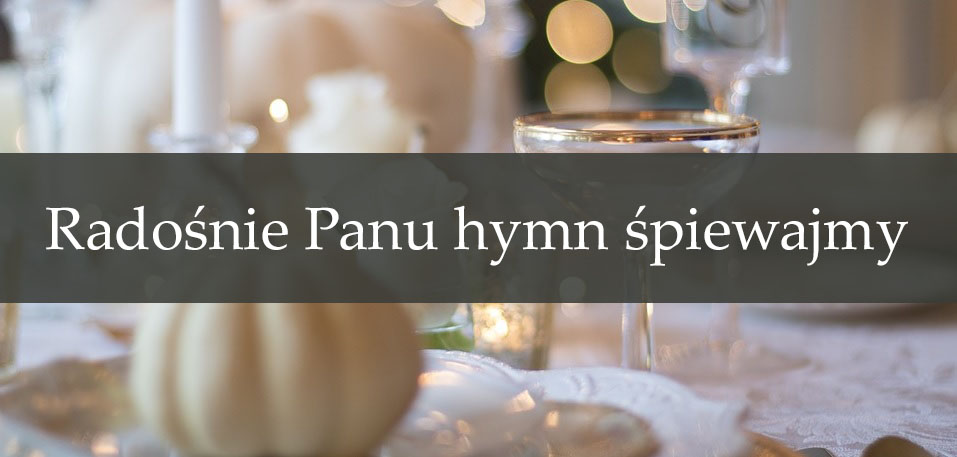 Radośnie Panu hymn śpiewajmy